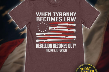 when tyranny becomes law shirt